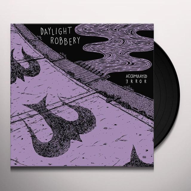 Daylight Robbery ACCUMULATED ERROR Vinyl Record