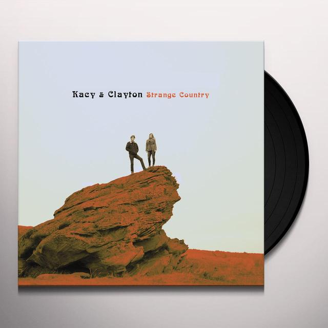 Kacy & Clayton STRANGE COUNTRY Vinyl Record - Digital Download Included