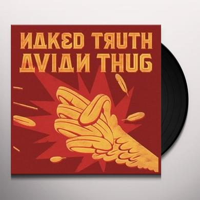 NAKED TRUTH AVIAN THUG Vinyl Record