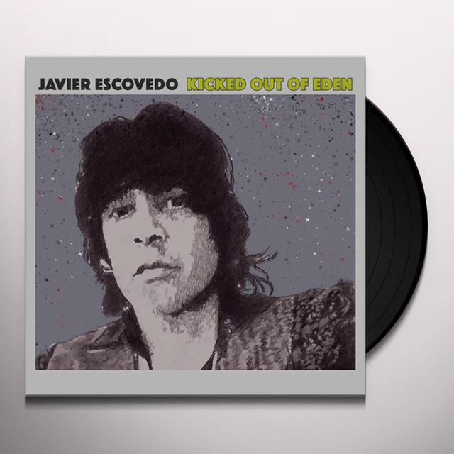 Javier Escovedo KICKED OUT OF EDEN Vinyl Record