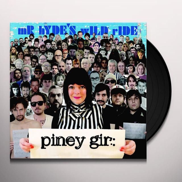 Piney Gir MR. HYDE'S WILD RIDE Vinyl Record