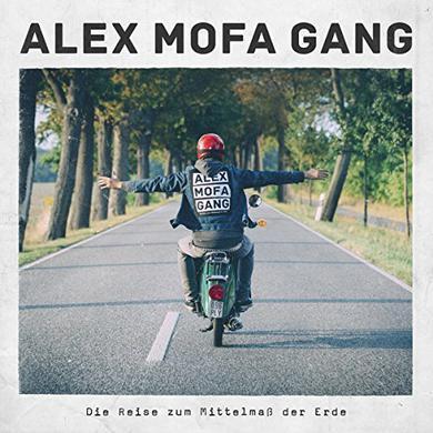 ALEX MOFA GANG DIE REISE ZUM MITTELMAS DER ERDE Vinyl Record