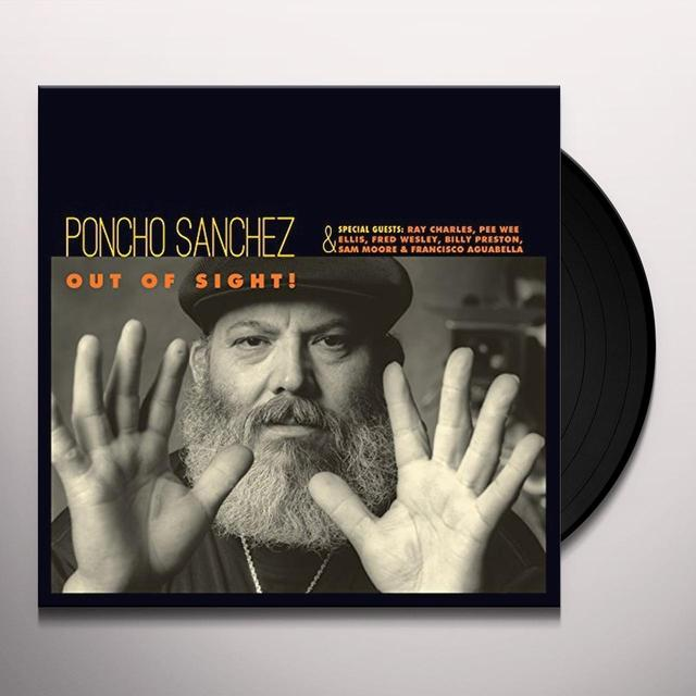 Poncho Sanchez OUT OF SIGHT! Vinyl Record - 180 Gram Pressing, Spain Import