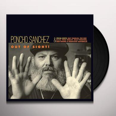 Poncho Sanchez OUT OF SIGHT! Vinyl Record