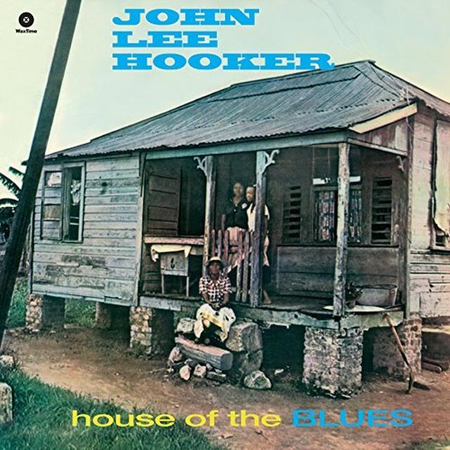 John Lee Hooker HOUSE OF THE BLUES Vinyl Record - 180 Gram Pressing, Spain Import
