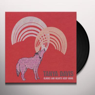 Tanya Davis CLOCKS & HEARTS KEEP GOING (LP) Vinyl Record