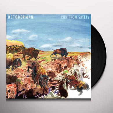 Octoberman RUN FROM SAFETY (LP) Vinyl Record