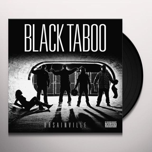 BLACK TABOO ORSAINVILLE (LP) Vinyl Record