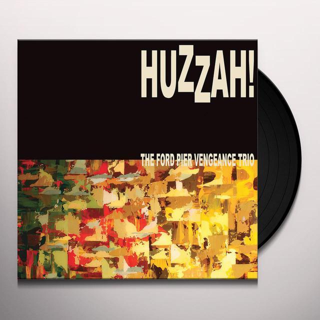 FORD PIER VENGEANCE HUZZAH! Vinyl Record