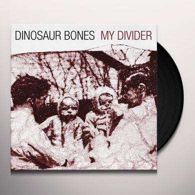 Dinosaur Bones MY DIVIDER (LP) Vinyl Record