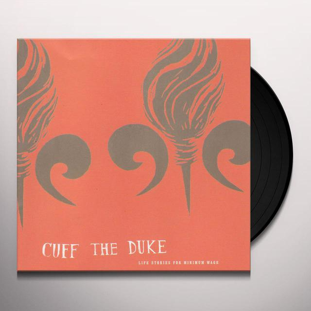 Cuff The Duke LIFE STORIES OF MINIMUM WAGE (LP) Vinyl Record