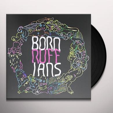Born Ruffians RUFF: DELUXE EDITION Vinyl Record - Deluxe Edition, Canada Import
