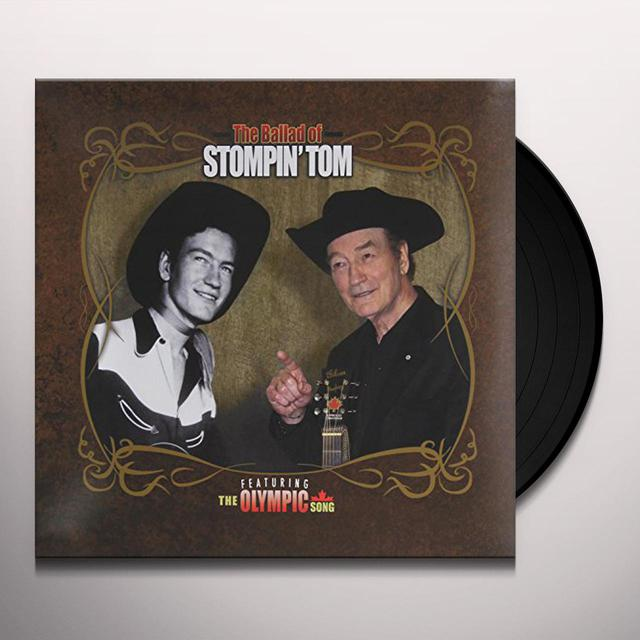 Stompin Tom Connors BALLAD OF STOMPIN TOM Vinyl Record