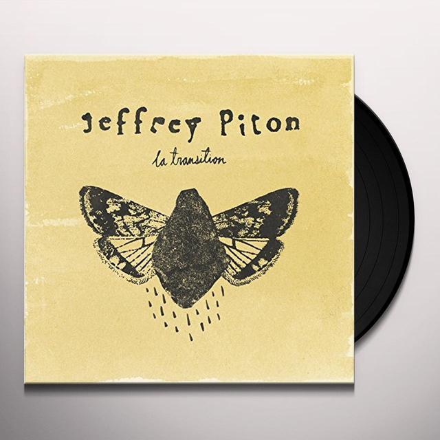 Jeffrey Piton LA TRANSITION Vinyl Record