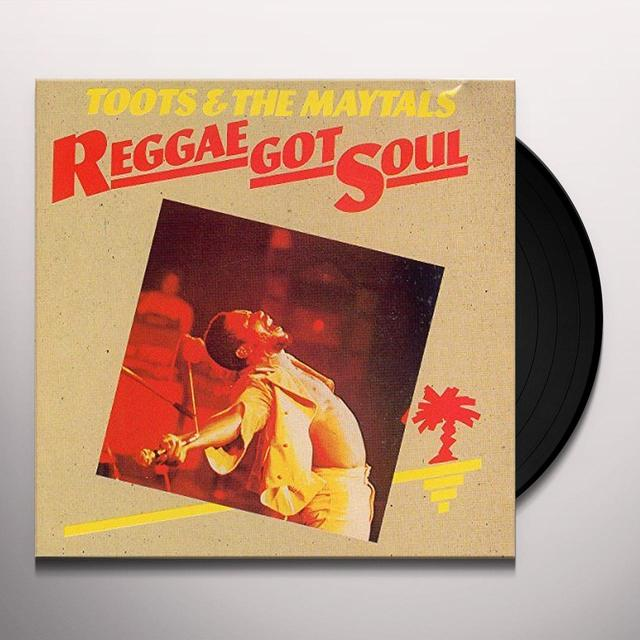 Toots & the Maytals REGGAE GOT SOUL Vinyl Record - Holland Import