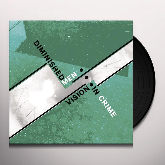 Diminished Men VISION IN CRIME Vinyl Record