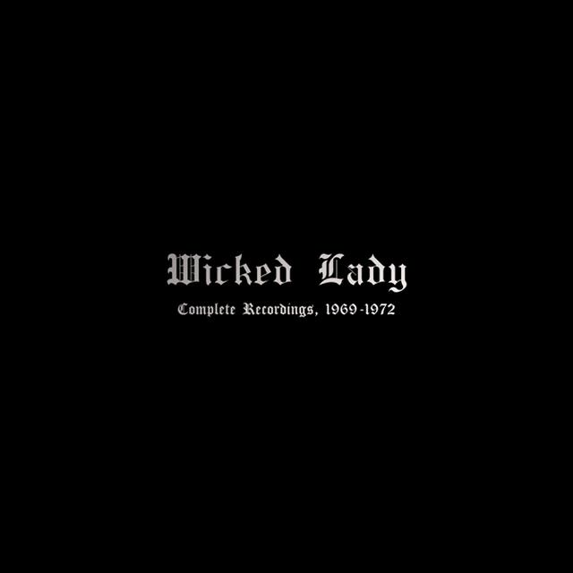 Wicked Lady COMPLETE RECORDINGS 1969-1972 Vinyl Record