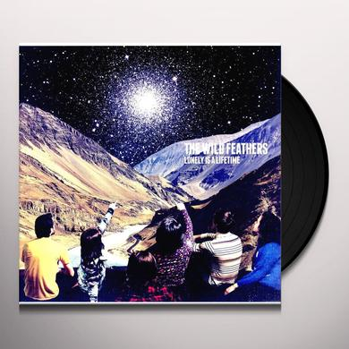 The Wild Feathers LONELY IS A LIFETIME Vinyl Record