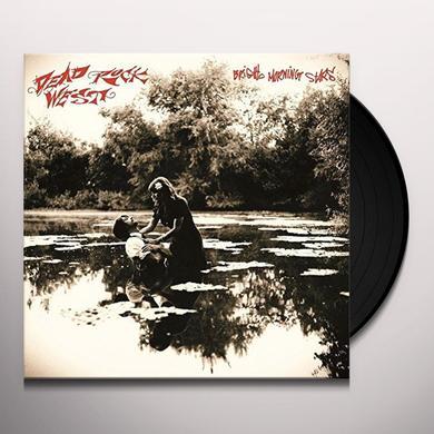 Dead Rock West BRIGHT MORNING STARS Vinyl Record