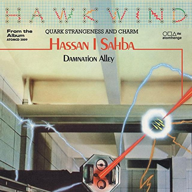 Hawkwind HASSAN I SAHBA B / W DAMNATION ALLEY PART 2 Vinyl Record