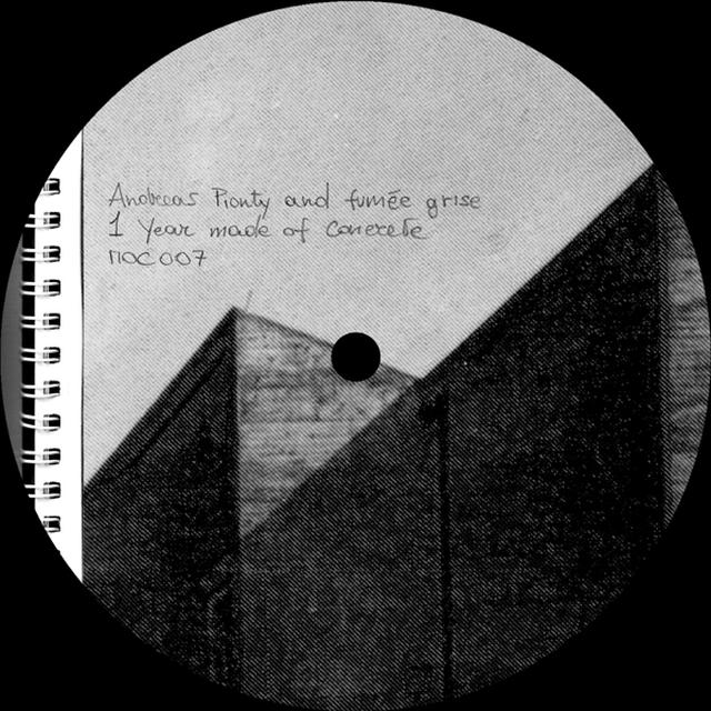 Andreas Pionty & Fumee Grise 1 YEAR MADE OF CONCRETE Vinyl Record