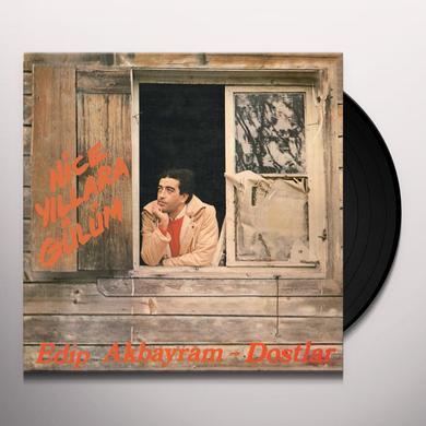 Edip Akbayram & Dostlar NICE YILLARA GULUM Vinyl Record
