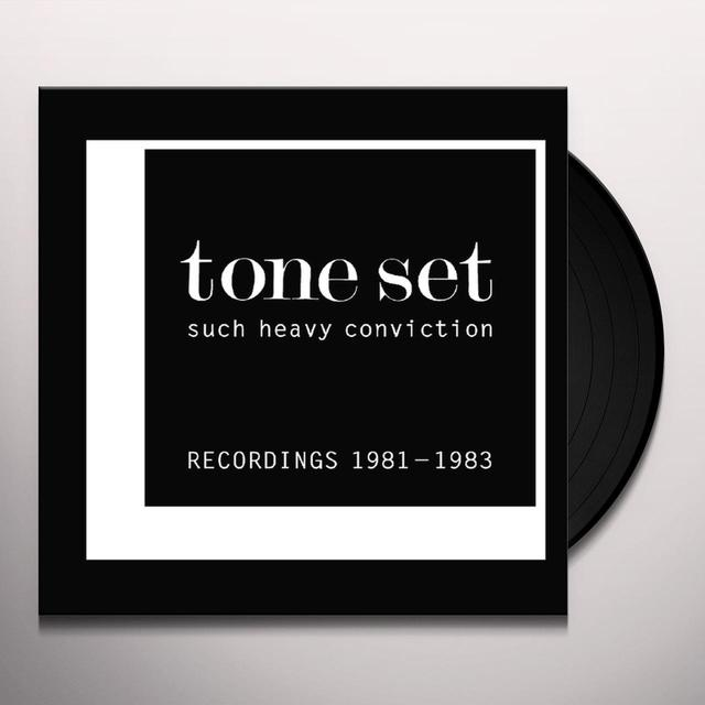 TONE SET SUCH HEAVY CONVICTION: RECORDINGS 1981-1983 Vinyl Record
