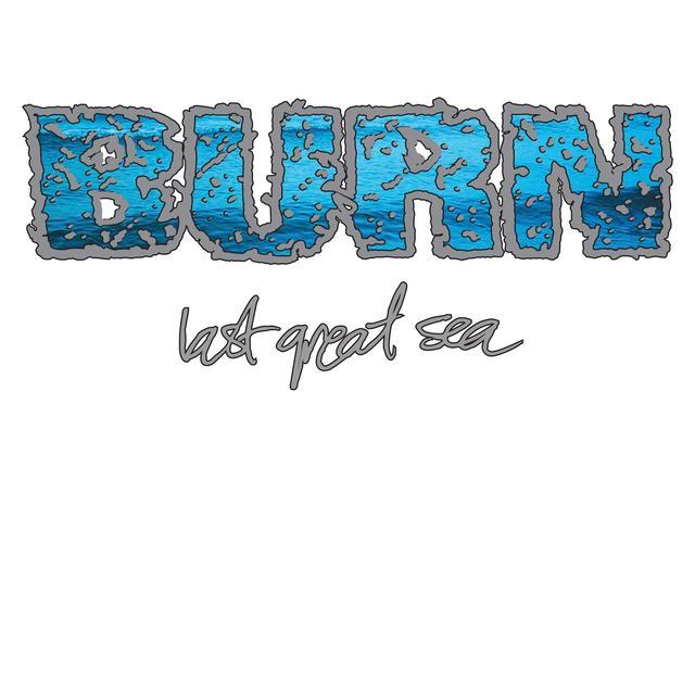 Burn LAST GREAT SEA (ORANGE VINYL) Vinyl Record - Colored Vinyl, Orange Vinyl, UK Import