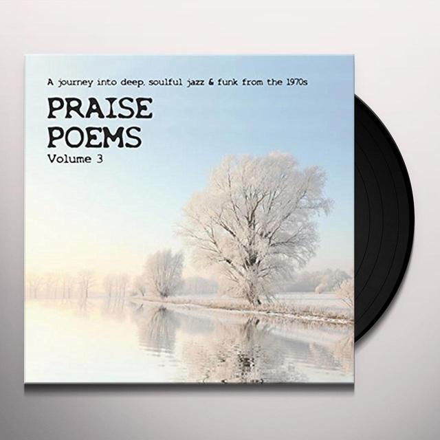 PRAISE POEMS VOL 3 / VARIOUS (UK) PRAISE POEMS VOL 3 / VARIOUS Vinyl Record