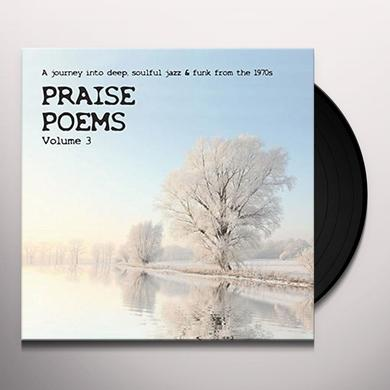 PRAISE POEMS VOL 3 / VARIOUS (UK) PRAISE POEMS VOL 3 / VARIOUS Vinyl Record