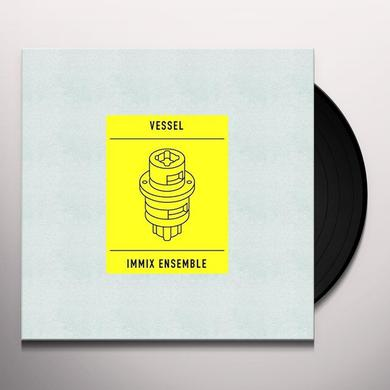 IMMIX ENSEMBLE & VESSEL TRANSITION Vinyl Record - Digital Download Included