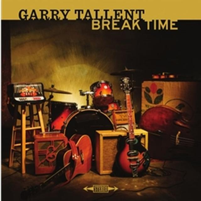 Garry Tallent BREAK TIME Vinyl Record