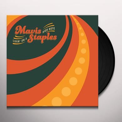 Mavis Staples LIVING ON A HIGH NOTE Vinyl Record