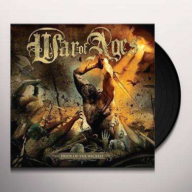 War Of Ages PRIDE OF THE WICKED Vinyl Record