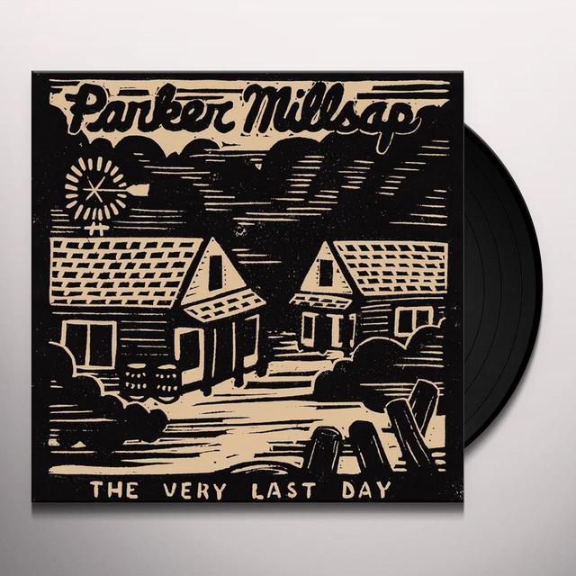 Parker Millsap VERY LAST DAY Vinyl Record