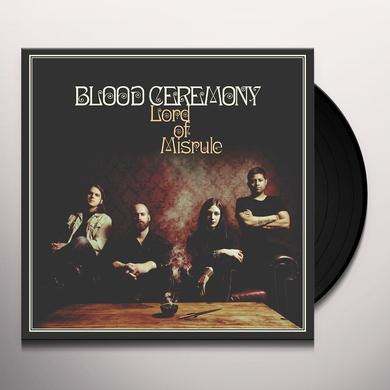 Blood Ceremony LORD OF MISRULE Vinyl Record
