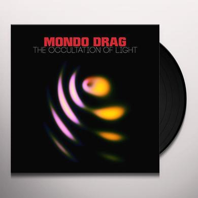 Mondo Drag OCCULTATION OF LIGHT Vinyl Record