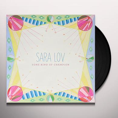 Sara Lov SOME KIND OF CHAMPION Vinyl Record