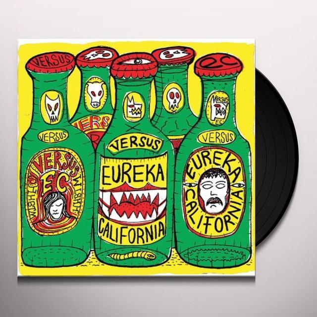 Eureka California VERSUS Vinyl Record