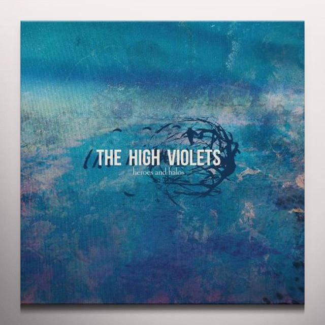 High Violets HEROES & HALOS Vinyl Record - Black Vinyl, Colored Vinyl, Limited Edition, Digital Download Included