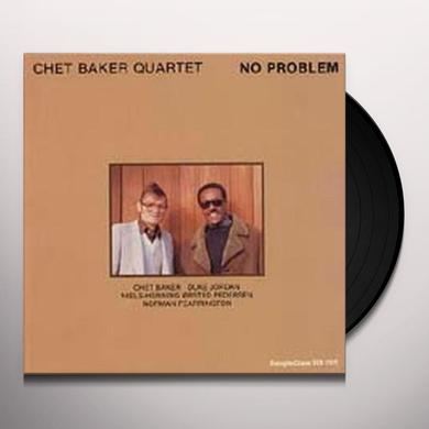 Chet Quartet Baker NO PROBLEM Vinyl Record