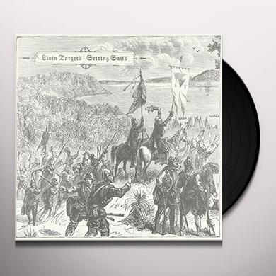 LIVIN TARGETS SETTING SAILS Vinyl Record