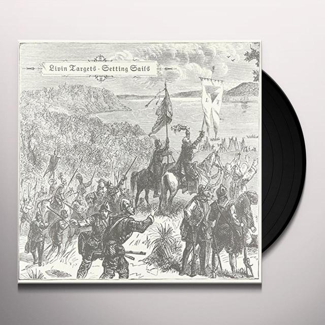 LIVIN TARGETS SETTING SAILS Vinyl Record - UK Import