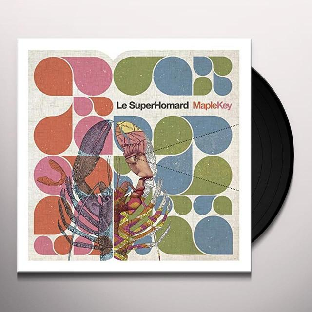 LE SUPER HOMARD MAPLEKEY Vinyl Record