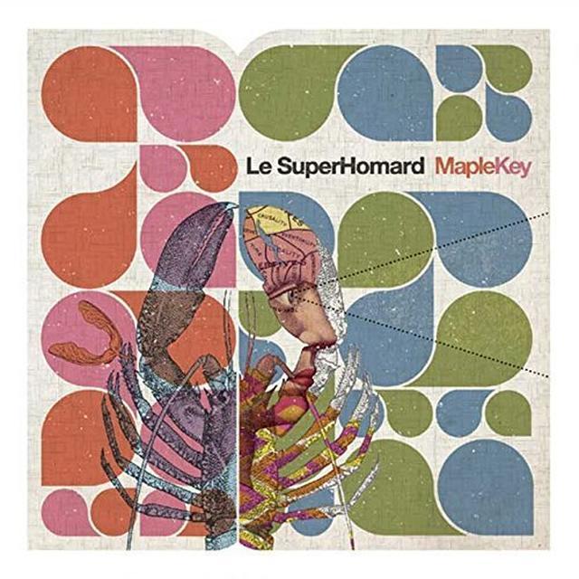 LE SUPER HOMARD MAPLEKEY Vinyl Record