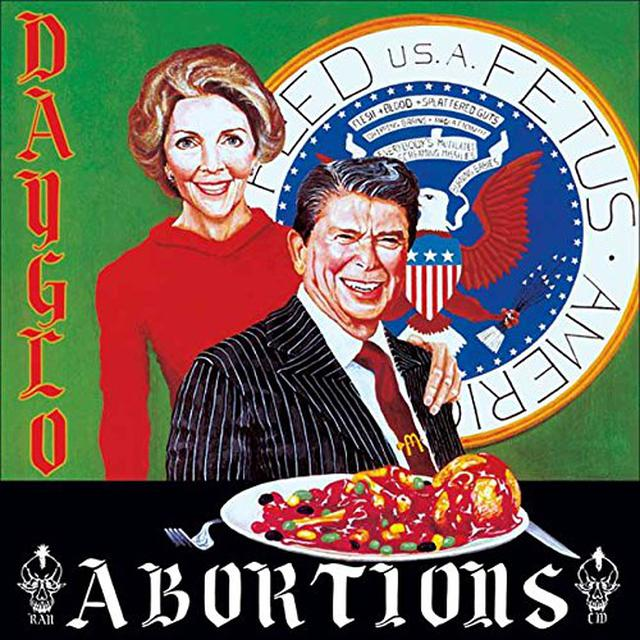 Dayglo Abortions FEED US A FETUS Vinyl Record