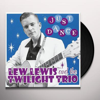 Lew Lewis & Twilight Trio JUST DANCE: LIMITED Vinyl Record
