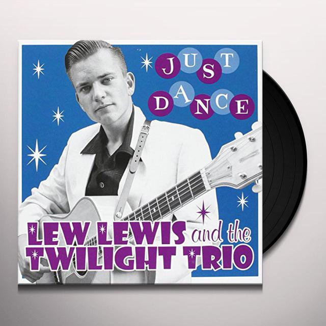 Lew Lewis & Twilight Trio JUST DANCE: LIMITED Vinyl Record - Limited Edition, UK Import