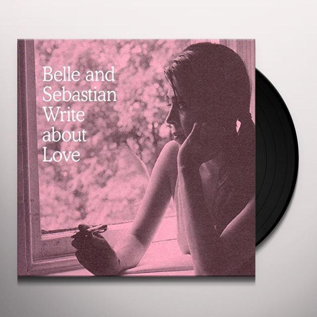 Belle & Sebastian WRITE ABOUT LOVE Vinyl Record - UK Import