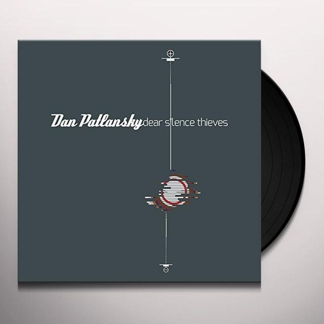 Dan Patlansky DEAR SILENCE THIEVES Vinyl Record - UK Import